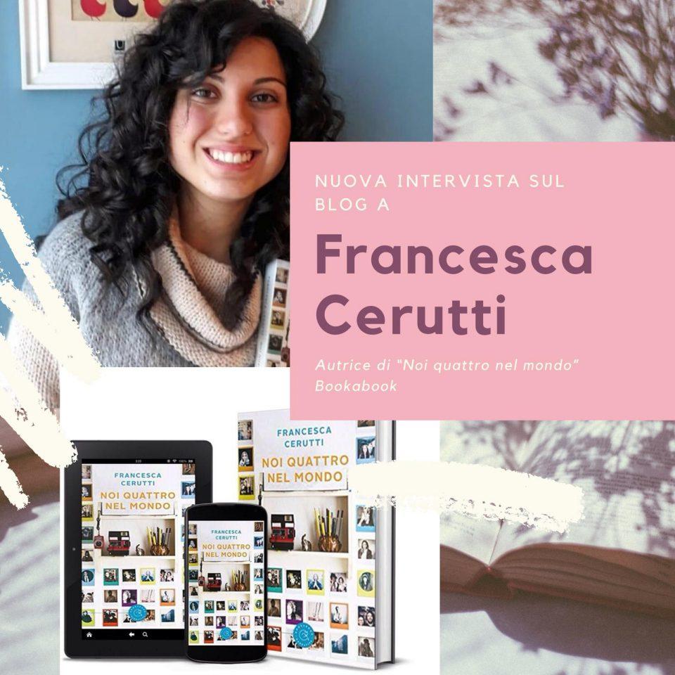 Intervista Francesca Cerutti