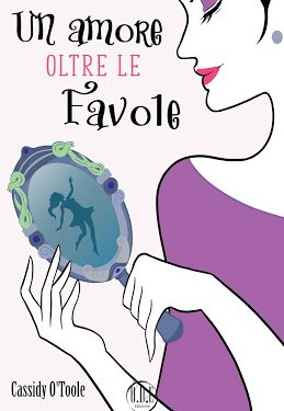 COVER REVEAL: UN AMORE OLTRE LE FAVOLE