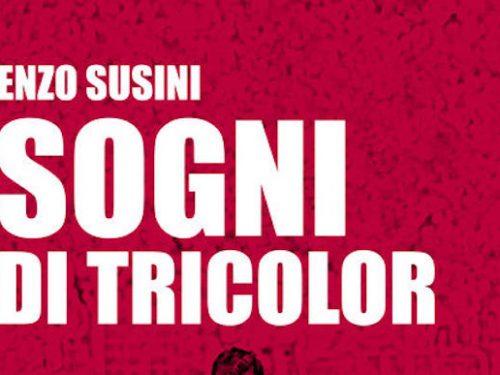 """INTERVISTA A ENZO SUSINI AUTORE DI """"SOGNI IN TRICOLOR"""""""