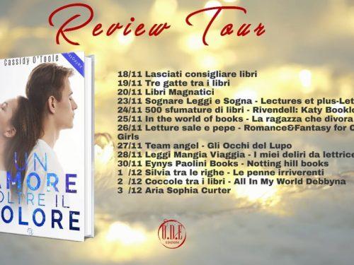 REVIEW TOUR: UN AMORE OLTRE IL DOLORE