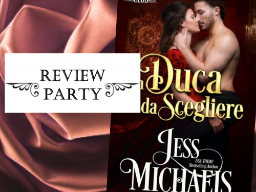 REVIEW PARTY: UN DUCA DA SCEGLIERE