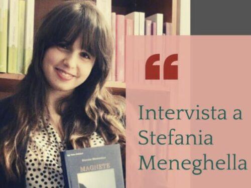 """INTERVISTA a Stefania Meneghella autrice di """"Magnete"""""""
