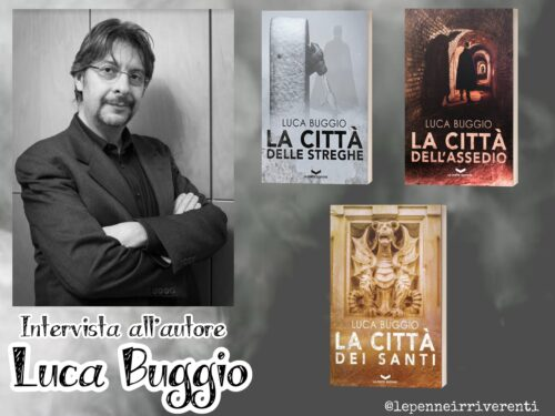 """INTERVISTA a LUCA BUGGIO autore della trilogia de """"LA CITTÀ DELLE STREGHE"""""""