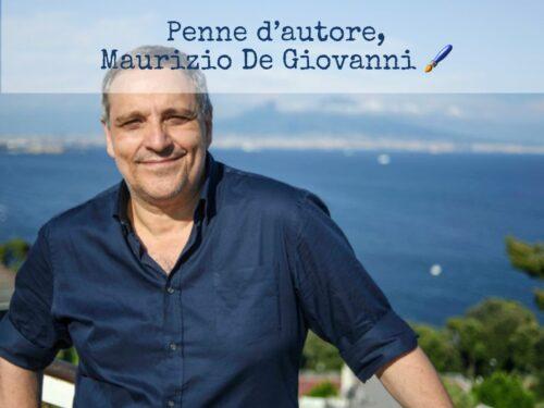Penne d'autore, uno sguardo su: Maurizio De Giovanni
