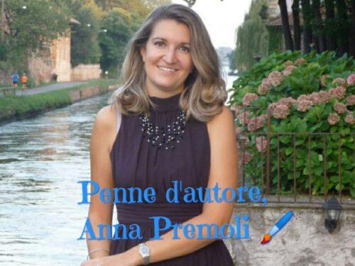 Penne d'autore, uno sguardo su: ANNA PREMOLI
